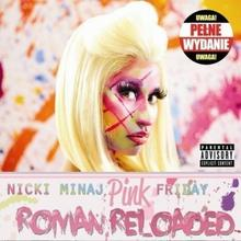 Pink Friday Roman Reloaded Polska cena CD Nicki Minaj