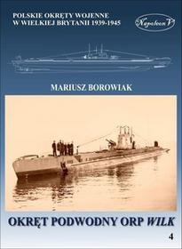 Okręt podwodny ORP Wilk - Mariusz Borowiak
