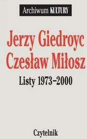 Czytelnik Jerzy Giedroyc, Czesław MIłosz Jerzy Giedroyc, Czesław Miłosz. Listy 1973-2000. Tom 3