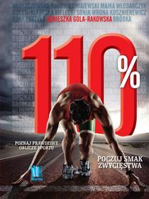 Burda książki 110%. Poznaj prawdziwe oblicze sportu - AGNIESZKA GOLA-RAKOWSKA