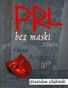 PRL bez maski Stanisław Głąbiński