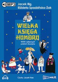 Wielka księga humoru (audiobook CD) - Jacek Illg, Elżbieta Spadzińska-Żak