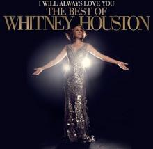 Whitney Houston I Will Always Love You The Best Of