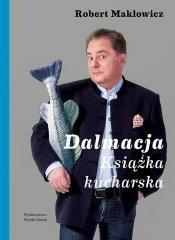 Wysoki Zamek Dalmacja Książka kucharska - Robert Makłowicz