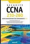 Helion Security CCNA 210-260 Zostań administratorem sieci komputerowych Cisco - Adam Józefiok