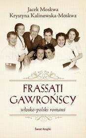 Świat Książki Frassati Gawrońscy - Jacek Moskwa, Kalinowska Krystyna