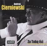 Andrzej Cierniewski Za Tobą iść