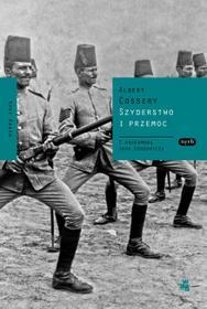 Albert Cossery Szyderstwo i przemoc