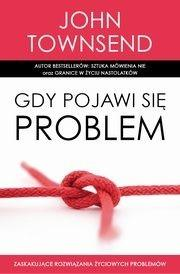 Koinonia Gdy pojawi się problem - John Townsend