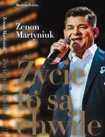 Edipresse Książki Życie to są chwile - Zenon Martyniuk
