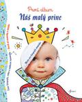 Opinie o neuveden Náš malý princ neuveden