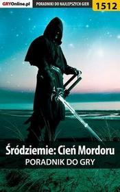 """Śródziemie Cień Mordoru poradnik do gry Jacek """"Stranger"""" Hałas EPUB)"""