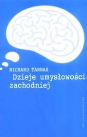 Dzieje umysłowości zachodniej - RICHARD TARNAS