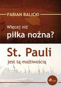 Poligraf Więcej niż piłka nożna? St. Pauli jest tą możliwością - Balicki Fabian