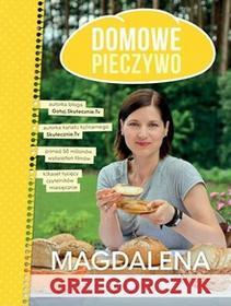Olesiejuk Sp. z o.o. Domowe pieczywo - Magdalena Grzegorczyk