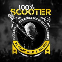 100% Scooter 25 Years Wild And Wicked) CD) Scooter