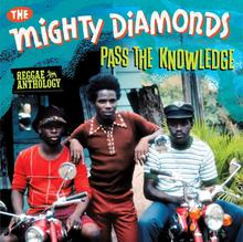 Pass The Knowledge CD+DVD) The Mighty Diamonds