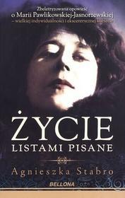 Bellona Życie listami pisane - Agnieszka Stabro