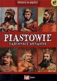 Piastowie. Tajemnice dynastii. Fakt historia 1/2014