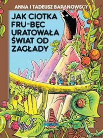 Ongrys Jak ciotka Frub-Bęc uratowała świat od zagłady - Ongrys