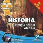 Historia Historia Polski Wiek XIX Krzysztof Pogorzelski MP3)