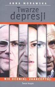 Świat Książki Twarze depresji - Anna Morawska