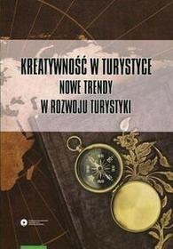Kreatywność w turystyce - Dariusz Sokołowski, Tomczykowska Paulina