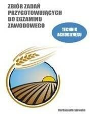 Format AB Zbiór zadań przygotowujących do egzaminu zawodowego-technik agrobiznesu - Barbara Arciszewska