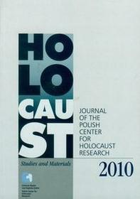 Centrum Badań nad Zagładą Żydów Holocaust Studies and Materials 2010