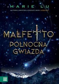 Zielona Sowa Północna gwiazda. Malfetto - Marie Lu