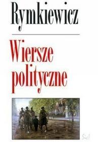 Sic Wiersze polityczne - Jarosław Marek Rymkiewicz