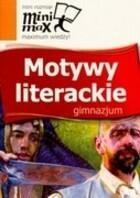 MINI MAX MOTYWY LITERACKIE GIMNAZJUM PRACA ZBIOROWA