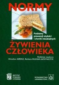 Wydawnictwo Lekarskie PZWL Jarosz Mirosław, Bułhak-Jachymczyk Barbara Normy żywienia człowieka Podstawy prewencji otyłości i chorób niezakaźnych