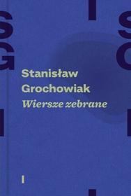 Warstwy Wiersze zebrane (t. 1 i 2) - Stanisław Grochowiak