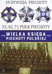 Edipresse Polska 18 Wielkopolska Dywizja Piechoty . 33, 42, 71 Pułk Piechoty. Kolekcja Wielka Księga Piechoty Polskiej. Tom 18 praca zbiorowa