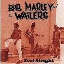 Feel Alright CD) Bob Marley & The Wailers