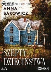 StoryBox.pl Szepty dzieciństwa Audiobook Anna Sakowicz