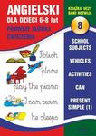 Angielski dla dzieci 8 Pierwsze słówka Ćwiczenia 6-8 lat Joanna Bednarska PDF)