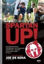 Spartan Up! Bądź jak Spartanin Sena Joe de
