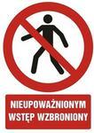 Znak Nieupoważnionym wstęp wzbroniony