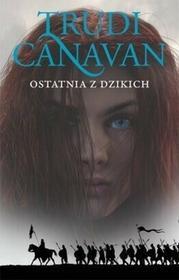 Galeria Książki Ostatnia z Dzikich. Era Pięciorga, tom 2 - Trudi Canavan