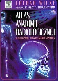 Wicke Lothar, Firbas Wilhelm, Herold Christian i i Atlas anatomii radiologicznej / wysyłka w 24h