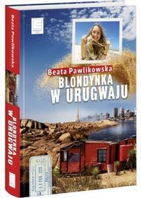 Edipresse Polska Blondynka w Urugwaju - Beata Pawlikowska