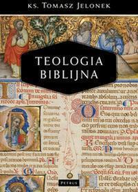 Jelonek Tomasz Teologia biblijna