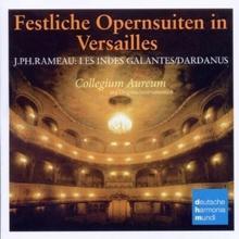 Collegium Aureum Rameau Opernsuiten Opera Suites