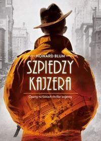 Muza Howard Blum Szpiedzy Kaisera