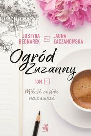 OGRÓD ZUZANNY Justyna Bednarek OD 24,99zł