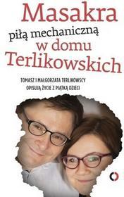 Czerwone i Czarne Masakra piłą mechaniczną w domu Terlikowskich - Tomasz Terlikowski, Małgorzata Terlikowska