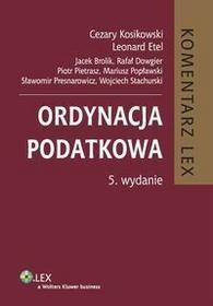 Brolik Jacek, Dowgier Rafał, Etel Leonard Ordynacja podatkowa komentarz - mamy na stanie, wyślemy natychmiast
