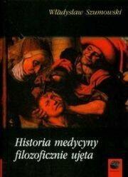 FUNDACJA POMOCY ANTYK HISTORIA MEDYCYNY FILOZOFICZNIE UJĘTA